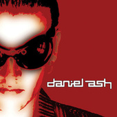 Play & Download Daniel Ash by Daniel Ash | Napster