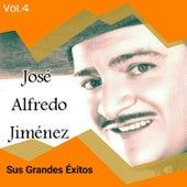 Play & Download José Alfredo Jiménez - Sus Grandes Éxitos, Vol. 4 by Jose Alfredo Jimenez | Napster