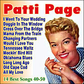 Play & Download The Best Songs 1940-1950 by Patti Page | Napster