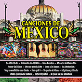Play & Download Canciones de Mexico Vol. XVIII by Various Artists | Napster