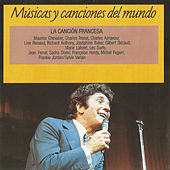 Play & Download La Canción Francesa: Músicas y Canciones del Mundo by Various Artists | Napster