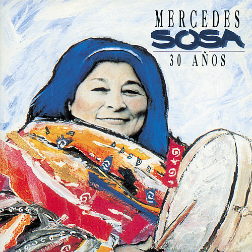 Play & Download 30 Anos by Mercedes Sosa | Napster