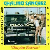 Play & Download Chuyita Beltran by Chalino Sanchez | Napster