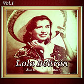 Play & Download Lola Beltrán - Sus Grandes Éxitos, Vol. 1 by Lola Beltran | Napster