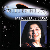 Play & Download Serie Millennium 21 by Mercedes Sosa | Napster