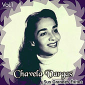 Play & Download Chavela Vargas - Sus Grandes Éxitos, Vol. 1 by Chavela Vargas | Napster