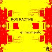 Play & Download El Momento by Ron Ractive | Napster