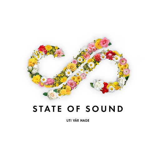 Uti i vår hage by State of Sound