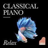 Classical Piano Relax by Various Artists
