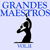 Play & Download Grandes Maestros Vol.II by D.R. | Napster