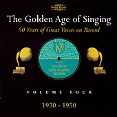 The Golden Age of Singing, Vol. 4 by Various Artists