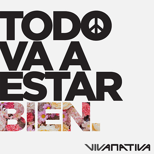 Play & Download Todo Va a Estar Bien by Vivanativa | Napster