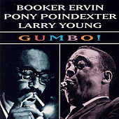 Gumbo! by Booker Ervin