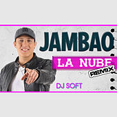 Play & Download La Nube (Remix) by Jambao | Napster