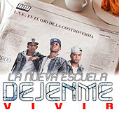 Play & Download Dejenme Vivir by Nueva Escuela | Napster