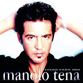 Play & Download Juego para Dos by Manolo Tena | Napster