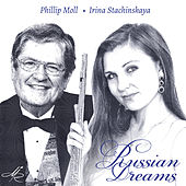Play & Download Russian Dreams: Music for Flute and Piano by Phillip Moll | Napster