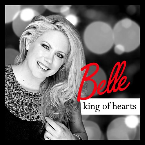 Play & Download King of Hearts by Belle | Napster