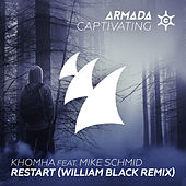 Play & Download Restart (William Black Remix) by KhoMha | Napster