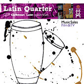 Play & Download Latin Quarter IX: Caribbean And Latin (Except Brazil) - Reggaeton, Reggae, Fusion, Rock, Pop, Electronic, Hip-Hop & Urban by Various Artists | Napster