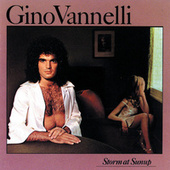 Storm At Sunup by Gino Vannelli