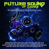 Future Sound Of Zagreb