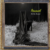 Play & Download On the Ground by Peasant | Napster