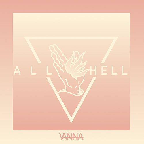 Play & Download All Hell by Vanna | Napster