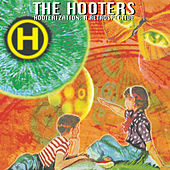 Play & Download Hooterization: A Retrospective by The Hooters | Napster