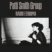 Radio Ethiopia by Patti Smith
