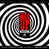 Mad Up Riddim by Various Artists