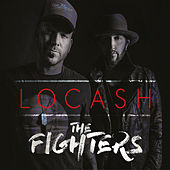 Play & Download The Fighters by LoCash | Napster