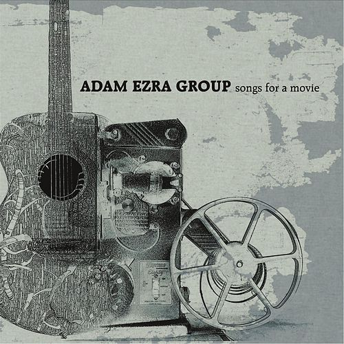 Play & Download Songs for a Movie by Adam Ezra | Napster