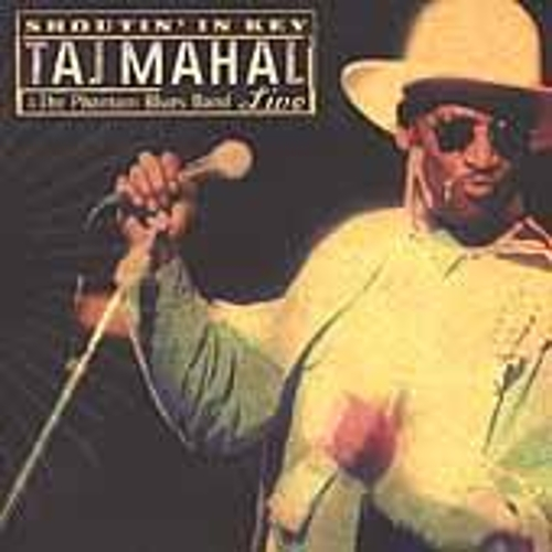 Play & Download Shoutin' In Key: Live by Taj Mahal | Napster