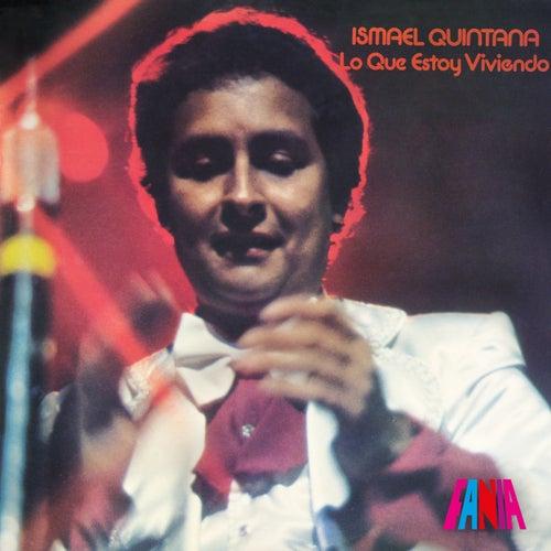 Play & Download Lo Que Estoy Viviendo by Ismael Quintana | Napster
