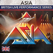 Play & Download British Live Performance Series by Asia | Napster