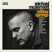 Play & Download Willow Springs by Michael McDermott | Napster