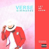 Let Me Know by Verse Simmonds
