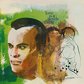 Love is a Gentle Thing by Harry Belafonte