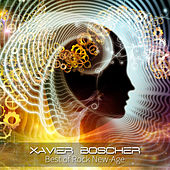 Best of Rock New-Age by Xavier Boscher