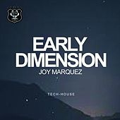 Play & Download Early Dimension by Joy Marquez | Napster