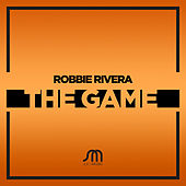 Play & Download The Game by Robbie Rivera | Napster