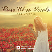 Play & Download Pure Bliss Vocals: Spring 2016 - EP by Various Artists | Napster
