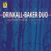Play & Download DRINKALL-BAKER DUO: Aphorisms by Various Artists | Napster