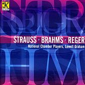 NATIONAL CHAMBER PLAYERS: Strauss, Reger, Brahms by Lowell Graham
