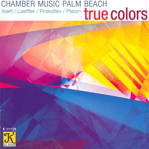 Play & Download CHAMBER MUSIC PALM BEACH: True Colors by Chamber Music Palm Beach | Napster