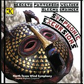 Play & Download NORTH TEXAS WIND SYMPHONY: Symphonic Excursions by Eugene Migliaro Corporon | Napster