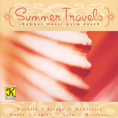 Play & Download CHAMBER MUSIC PALM BEACH: Summer Travels by Chamber Music Palm Beach | Napster