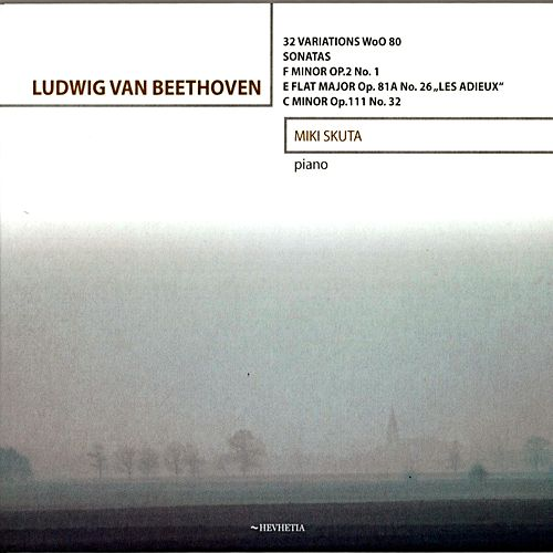 Play & Download Ludwig Van Beethoven - Piano Sonatas by Miki Skuta | Napster
