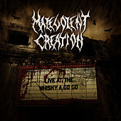 Play & Download Live At The Whisky A Go Go by Malevolent Creation | Napster